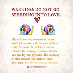 Warning: Do Not Go Speeding Into Love! A reminder from Prince Harming Syndrome. Click for more...