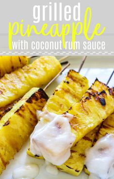 Grilled Pineapple with Coconut Rum Sauce. Sweet, juicy, caramelized grilled pineapple drizzled with a creamy coconut rum sauce. Tropical paradise! #grilling #pineapple #summer #dessert #coconut