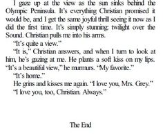 fifty shades of grey.and I must go go lay in the fetal position on the floor and sob uncontrollably that the books are over. Fifty Shades Series, Fifty Shades Darker, Movie Quotes, Book Quotes, Christian Grey Quotes, Shades Of Grey Book, Best Quotes From Books, Mr Grey, Love Film