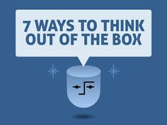 7 Ways To Think Outside The BoxBored Daddy