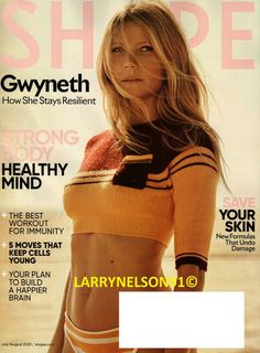 SHAPE MAGAZINE JULY AUGUST 2020 GWYNETH PALTROW GOOP BEST IMMUNITY WORKOUT YOUNG Gwyneth Paltrow, Shape Magazine, Strong Body, Healthy Mind, Magazines, Crop Tops, Workout, Hair