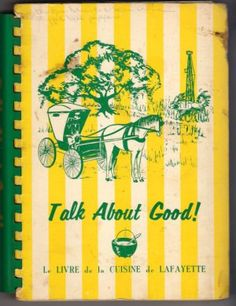 Talk About Good! by the Junior League of Lafayette is one of the best-seling cookbooks in the US.