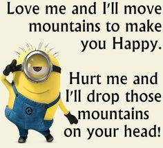 Funny Minion quotes gallery (11:41:23 AM, Tuesday 30, June 2015 PDT) – 10 pics