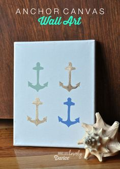Make Your Own Wall Art Anchor Canvas