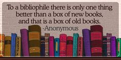There are many people who prefer new books to old ones, because they think that new books are better. But the fact is, the opposite is true, more often than not.
