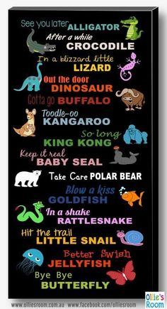 Goodbye, Seeya Later Alligator Canvas, Print, Poster Sign - Witzig - Welcome Crafts English Speaking Activities, See You Later Alligator, Quotes For Kids, Quotes Children, Baby Quotes, Funny Quotes, Sign Quotes, Kids And Parenting, Activities For Kids