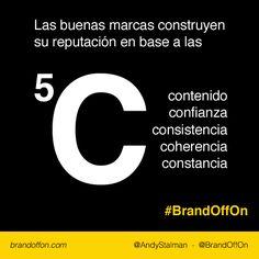 Y todas estas C no tienen sentido sin la C más importante: Cliente. #Brandoffon #Branding #Brands