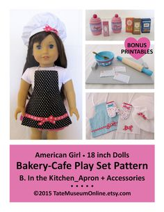 "American Girl + Our Generation _ 18"" Dolls _ Bakery - Cafe _ In the Kitchen Play Set PATTERN _ Digital Download _ PDF _ Apron + Chef Hat"