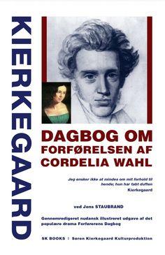 kierkegaard dagbog om forførelsen af cordelia wahl - bog