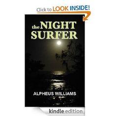 The Night Surfer   Alpheus Williams  $2.99