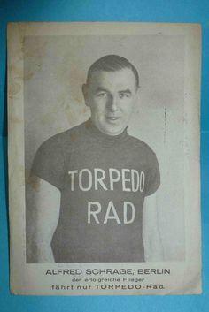 AK ALFRED SCHRAGE/Radrennfahrer/TORPEDO RAD/gel.1928/Eisenach   eBay