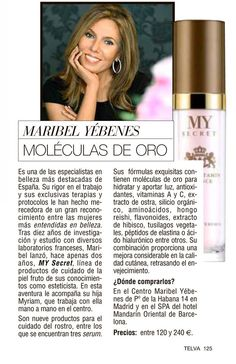 Maribel Yébenes. MOLÉCULAS DE ORO  MY SECRET de Maribel Yébenes en TELVA   http://www.telva.com.