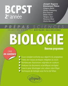 BCPST, 2e année : biologie : nouveau programme / Grégory Bailly, Olivier Chassaing, Éric Chauvet,  Ellipses, 2015 BU LILLE 1, Cote 570 BIO http://catalogue.univ-lille1.fr/F/?func=find-b&find_code=SYS&adjacent=N&local_base=LIL01&request=000627346