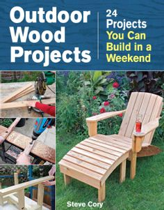 Outdoor Wood Projects: 24 Projects You Can Build in a Weekend (Paperback)