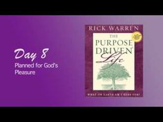 Purpose Driven Life Day 8 - YouTube
