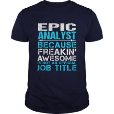 (Top Tshirt Deals) EPIC-ANALYST [Tshirt Sunfrog] Hoodies, Funny Tee Shirts