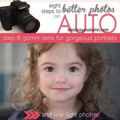 8 steps to better photos on AUTO {step 8: 50mm lens for gorgeous portraits and low light photos}~  Itsalwaysautumn.com