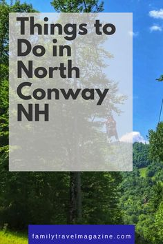 ad North Conway, New Hampshire is one of the best summer vacation destinations in the Northeast. Read about what to do in North Conway NH including where to stay, what to do, and restaurants.