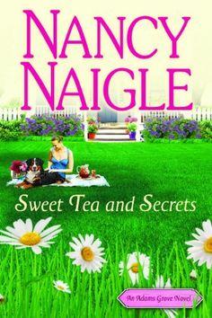 Sweet Tea and Secrets (An Adams Grove Novel, Book One) by Nancy Naigle, http://www.amazon.com/gp/product/B0087340OO/ref=cm_sw_r_pi_alp_uLXNqb0K41MQ3