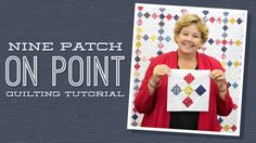 """Make a """"Nine Patch on Point"""" Quilt with Jenny"""