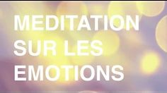 meditation guidée francais - YouTube