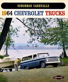 1964 Chevy Suburban ad. I would love to have this!