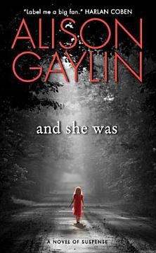 And She Was: A Novel of Suspense - Books on Google Play