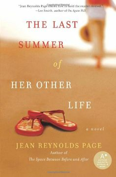 The Last Summer of Her Other Life by Jean Reynolds Page,http://www.amazon.com/dp/B0046HAKM6/ref=cm_sw_r_pi_dp_fC10sb14FC0R6440