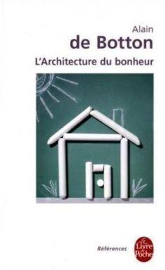 Amazon.fr - L'architecture du bonheur - Alain de Botton - Livres