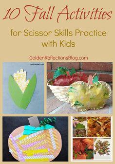 10 great activities to promote great scissor skills practice with your kids. www.GoldenReflectionsBlog.com
