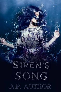 Book Cover Design, Book Design, Sirens, Book Covers, Author, Songs, Movies, Movie Posters, Art