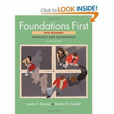 Foundations First with Readings: Sentences and Paragraphs by Laurie G. Kirszner. $44.63. Publication: August 4, 2011. Edition - Fourth Edition. Publisher: Bedford/St. Martin's; Fourth Edition edition (August 4, 2011). Author: Laurie G. Kirszner