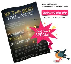 Dear UK friends, Why not set aside a day to invest in your own future? Learn essential and practical tools that put YOU in control of your life at the Imaginations Seminar. You will learn how to discover: Nlp Certification, Gestalt Therapy, Book Of Changes, Self Motivation, Setting Goals, Self Confidence, Self Improvement, Self Help, Happy Life