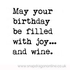 Birthday joy....and wine