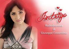 Intrigo, il nuovo web-audio dramma di Giuseppe Cossentino