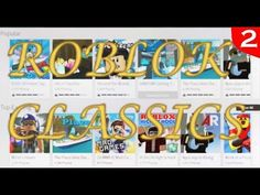 Classic Roblox Games (Episode 2) Roblox Gameplay, Games, Classic, Youtube, Derby, Gaming, Classic Books, Youtubers, Plays