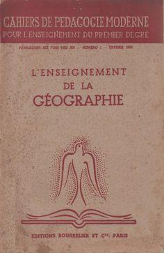 Weiler dir., L'enseignement de la géographie (Cahiers de Pédagogie Moderne, 1938) Notebook, Livres, Modern