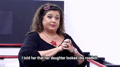 17. She stands by her words. | Community Post: 17 GIFs That Prove Abby Lee Miller Is The Queen Of Sass