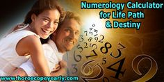 Numerology Calculator for Life Path & Destiny-As the year has it's seasons and the moon has it's cycles so too does your life follow a pattern from birth. It dictates what opportunities you will be presented with along that path. How you make the most of these opportunities is in your hands.The most important number derived from the date of birth is the Life Path number...READ MORE: http://www.horoscopeyearly.com/numerology-calculator-for-life-path/