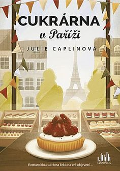Romantické útěky: Cukrárna v Paříži - Julie Caplin Cookies, Disney Princess, Food, Inspiration, Literatura, Crack Crackers, Biblical Inspiration, Biscuits, Essen