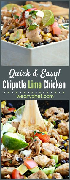 This 30-minute meal features Chipotle Lime Chicken stir fried with black beans and corn. Top it with avocado, tomato, and sour cream for a beautiful finish!