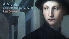 A. Vivaldi - Cello sonatas RV40/42/46 - Roel Dieltiens (1991)