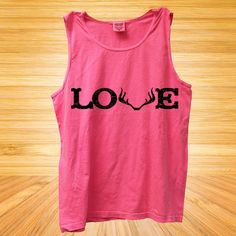 Love with Antlers Tank  (available in 5 colors) http://www.sixshootergiftshop.com/collections/tank-tops/products/love-with-antlers