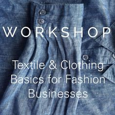 NEXT WEEK | TEXTILE WORKSHOP  New to or already working in the Fashion and Textile industry and want to refresh your knowledge? Our intensive short course in Textile and Clothing Basics for Fashion Businesses kicks off in July on Wednesday 6th and Friday 8th. Run by leading textile expert Carolina Quintero who's clients include @jeanswest the course covers everything from fibers and fabrics through to finishing processes labelling standards and regulations. Outlining key concepts terminology…