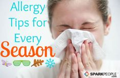 Every season brings new obstacles to allergy sufferers, but you can reduce your symptoms with these tips. via @SparkPeople