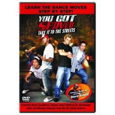 You Got Served: Take It To The Streets (learn to dance DVD)