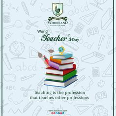 Woodland Overseas School, the best CBSE school in Hoshiarpur is a team of professionals who work hard to foster quality educational system for the children. World Teacher Day, World Teachers, Happy Teachers Day, Teachers Day Photos, Teachers Day Poster, Teaching Profession, School Posters, Indian Festivals, Teachers' Day