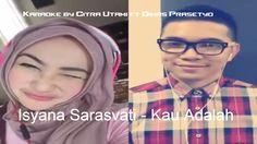 Karaoke Smule Plus Lirik - Kau Adalah - Duet by Citra Utami ft Dimas Pra...