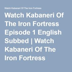 Watch Kabaneri Of The Iron Fortress Episode 1 English Subbed   Watch Kabaneri Of The Iron Fortress