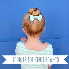 Toddler Top Knot (&other hair styles for little girls) Cute Little Girl Hairstyles, Easy Hairstyles For School, All Hairstyles, Pigtail Hairstyles, Toddler Hairstyles, Creative Hairstyles, Damp Hair Styles, Long Hair Styles, Different Braid Styles